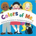 Colors of Me Book by Brynne Barnes