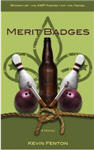 Merit Badges the Novel by Kevin Fenton