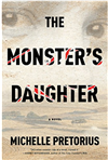 The Monsters Daughter by Michelle Pretorius