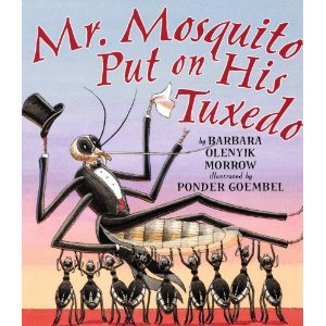 Mr Mosquito Puts on His Tuxedo Book